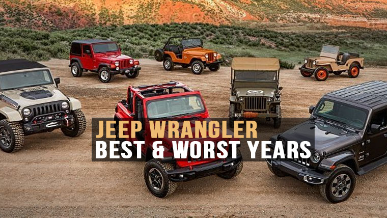 Best And Worst Years For Jeep Wrangler Eitmonline