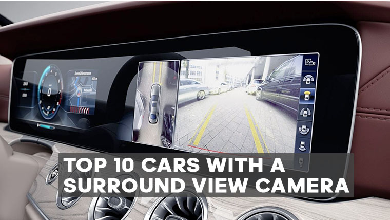 10 Best Cars With A 360 Camera For 2019 Eitmonline